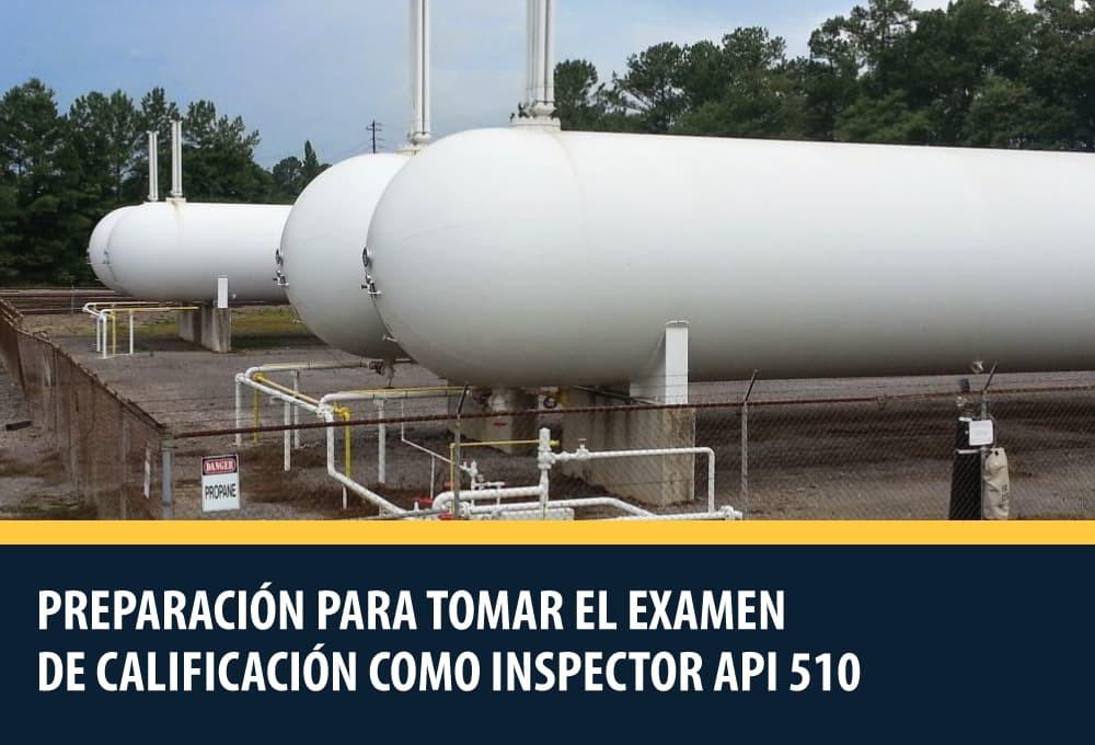 Preparación para tomar el examen de calificación como Inspector API 510